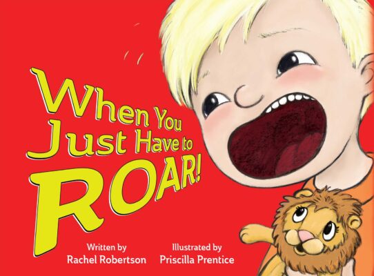 little boy roaring from cover of children's book, When You Just Have to Roar! - Illustration by Priscilla Prentice